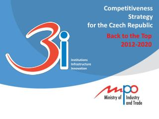 Competitiveness Strategy  for the Czech Republic