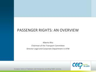 PASSENGER RIGHTS: AN OVERVIEW