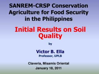 SANREM-CRSP Conservation Agriculture for Food Security in the Philippines