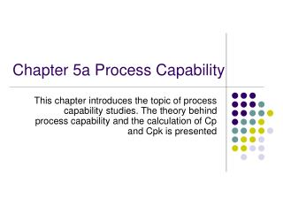 Chapter 5a Process Capability
