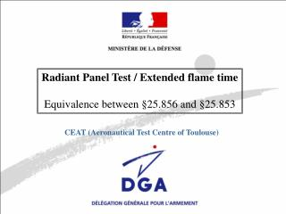Radiant Panel Test / Extended flame time Equivalence between §25.856 and §25.853
