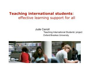 Teaching international students : 	effective learning support for all