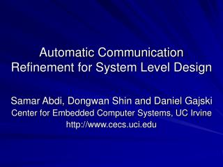 Automatic Communication Refinement for System Level Design
