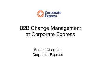 B2B Change Management at Corporate Express