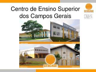 Centro de Ensino Superior  dos Campos Gerais