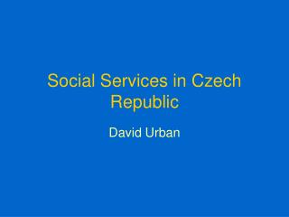 Social Services in Czech Republic