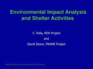 C. Kelly, REA Project and David Stone, FRAME Project