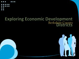 Exploring Economic Development Districts