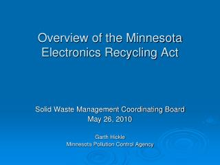 Overview of the Minnesota Electronics Recycling Act