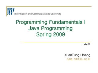 Programming Fundamentals I Java Programming  Spring 2009