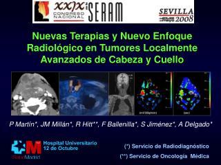 Nuevas Terapias y Nuevo Enfoque Radiológico en Tumores Localmente Avanzados de Cabeza y Cuello