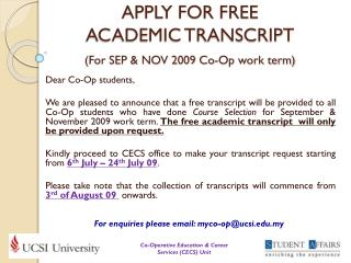 APPLY FOR FREE  ACADEMIC TRANSCRIPT (For SEP & NOV 2009 Co-Op work term)
