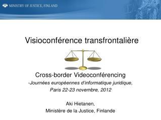 Visioconférence transfrontalière