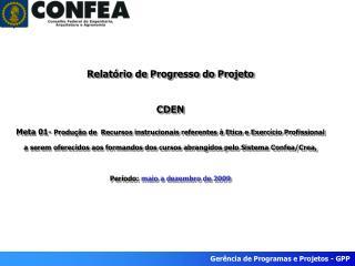 Relatório de Progresso do Projeto CDEN