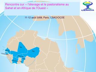 Rencontre sur «l'élevage et le pastoralisme au Sahel et en Afrique de l'Ouest»