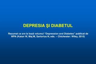 DEPRESIA  ŞI DIABETUL