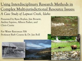 Using Interdisciplinary Research Methods in Complex Multi-jurisdictional Resource Issues: