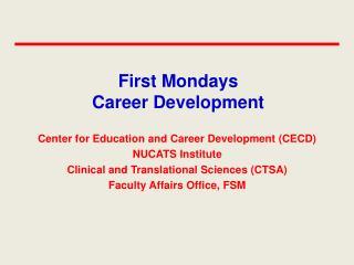 First Mondays Career Development