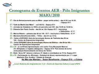 Cronograma de Eventos AEB - Pólo Imigrantes MAIO/2010