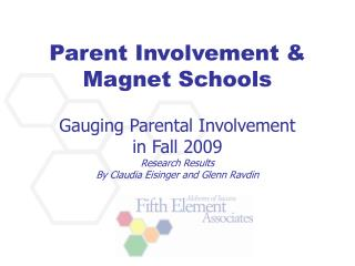 Gauging Parental Involvement  in Fall 2009 Research Results By Claudia Eisinger and Glenn Ravdin