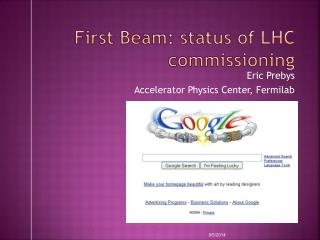 First Beam: status of LHC commissioning