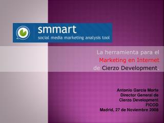 La herramienta para el  Marketing en Internet  de  Cierzo Development .