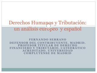 Derechos Humanos y Tributación: un análisis europeo  y español