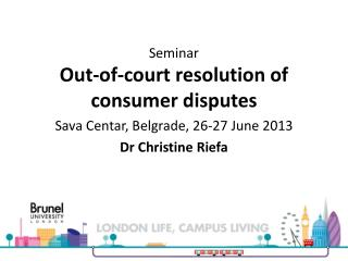 Seminar Out-of-court resolution of consumer disputes  Sava  Centar , Belgrade, 26-27 June  2013