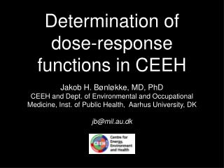 Determination of dose-response functions in CEEH