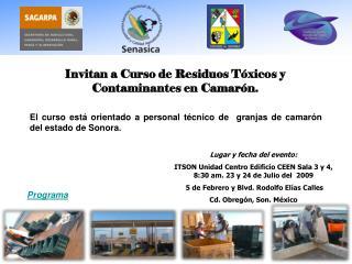 Invitan a Curso de Residuos T�xicos y Contaminantes en Camar�n.