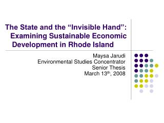 """The State and the """"Invisible Hand"""": Examining Sustainable Economic Development in Rhode Island"""