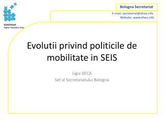 Evolutii privind politicile de mobilitate in SEIS