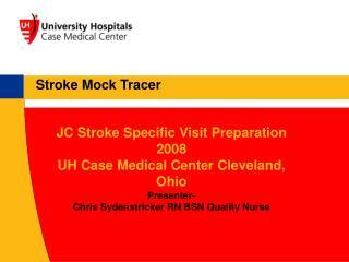 Stroke Mock Tracer