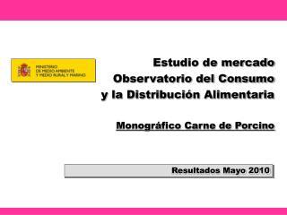 Resultados Mayo 2010