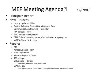 MEF Meeting Agenda	        12/09/09