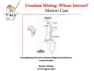 Uranium Mining: Whose Interest? Malawi Case