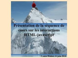 Présentation de la séquence de cours sur les interactions HTML-javascript