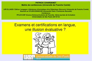 Examens et certifications en langue,  une illusion évaluative ?
