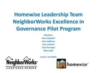 Homewise Leadership Team NeighborWorks Excellence in Governance Pilot Program