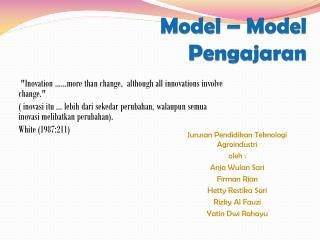 Model – Model  Pengajaran