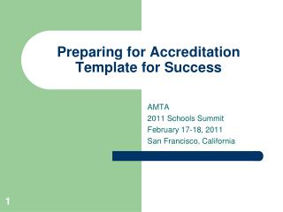 Preparing for Accreditation  Template for Success