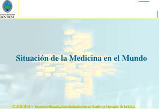 Situación de la Medicina en el Mundo