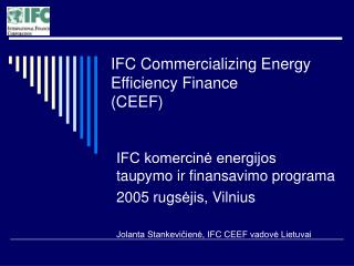 IFC Commercializing Energy Efficiency Finance (CEEF)
