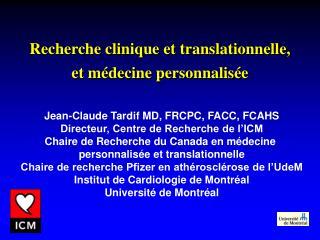 Recherche clinique et translationnelle,  et m�decine personnalis�e