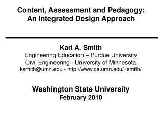 Content, Assessment and Pedagogy:  An Integrated Design Approach