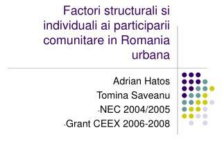Factori structurali si individuali ai participarii comunitare in Romania urbana