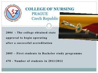 COLLEGE OF NURSING PRAGUE Czech Republic