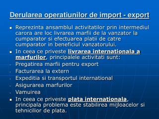 Derularea operatiunilor de import - export