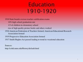 Education 1910-1920