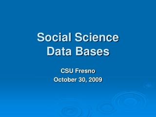 Field Research: